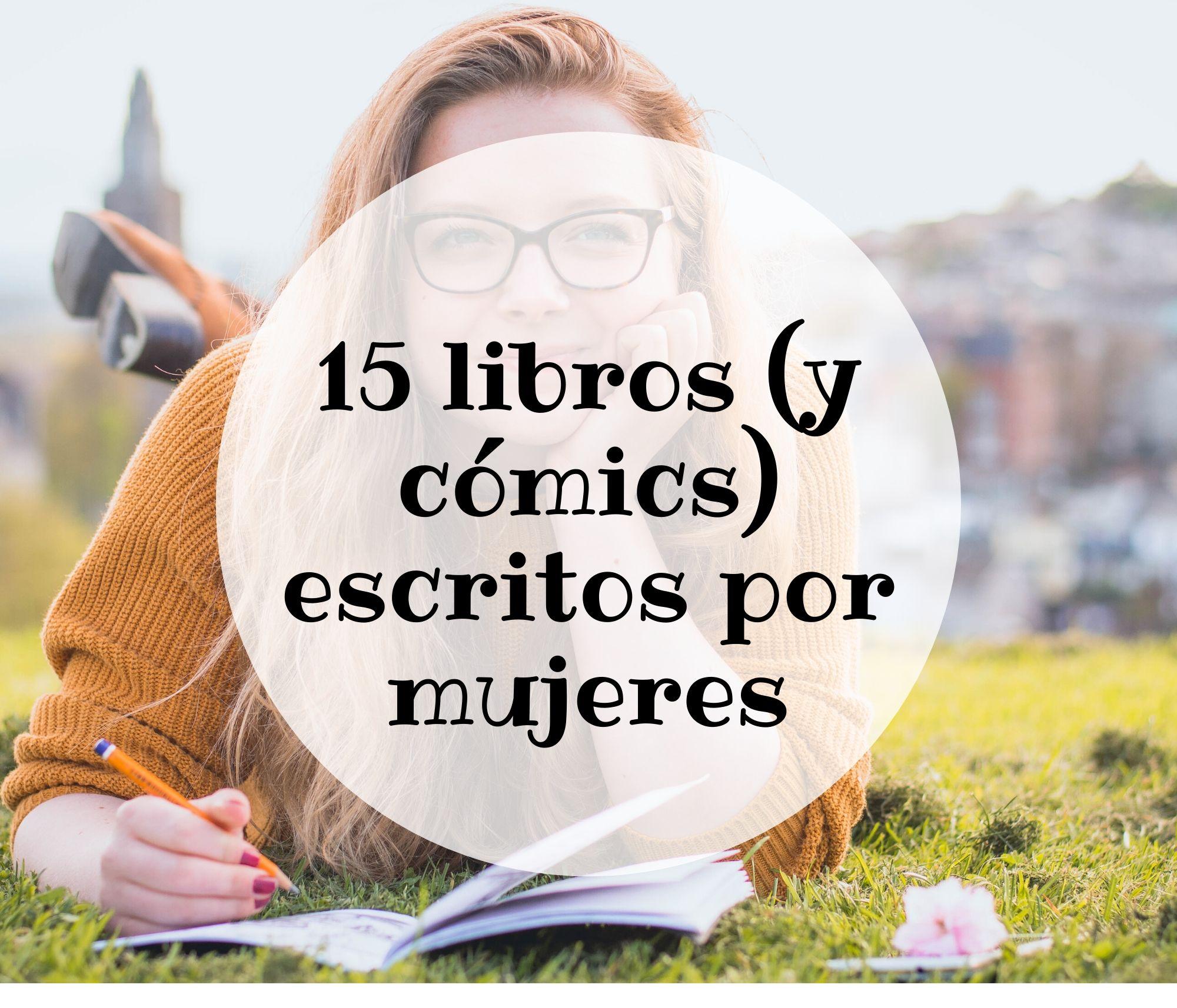 15 libros escritos por mujeres para celebrar el día del libro